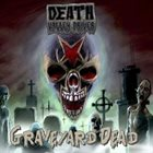 DEATH VALLEY DRIVER Graveyard Dead album cover