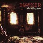 DEATHGAZE Downer album cover