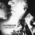DEATHGAZE Insult Kiss Me album cover