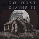 DEATHRITE Goldust / Deathrite album cover