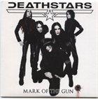 DEATHSTARS Mark Of The Gun album cover