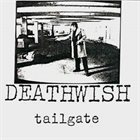 DEATHWISH (MA) Tailgate album cover