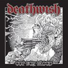 DEATHWISH (WI) Out For Blood album cover