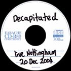 DECAPITATED Live Nottingham 20 Dec 2004 album cover