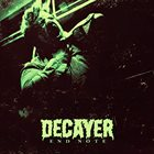 DECAYER End Note album cover