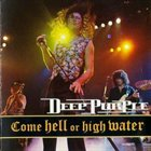 DEEP PURPLE Come Hell Or High Water album cover