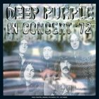 DEEP PURPLE In Concert '72 album cover