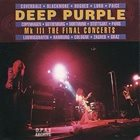 DEEP PURPLE Mk III: The Final Concerts album cover