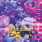 DEEP PURPLE The Deep Purple Family Album album cover