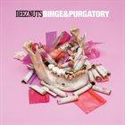 DEEZ NUTS Binge & Purgatory album cover