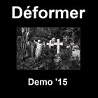 DÉFORMER Demo '15 album cover