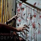 DEFYING WHITE Patient #13 album cover