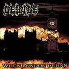 DEICIDE When London Burns album cover