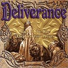 DELIVERANCE Back In the Day: The First Four Years album cover