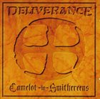 DELIVERANCE Camelot-in-Smithereens album cover