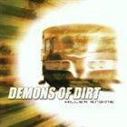DEMONS OF DIRT Killer Engine album cover
