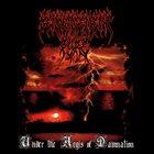 DENOUNCEMENT PYRE Under the Aegis of Damnation album cover