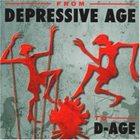 DEPRESSIVE AGE From Depressive Age To D-Age album cover