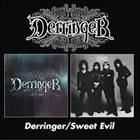 DERRINGER Derringer / Sweet Evil album cover