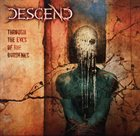DESCEND Through the Eyes of the Burdened album cover