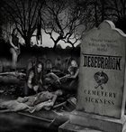 DESECRATION Cemetery Sickness album cover