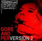 DESECRATION Gore and PerVersion 2 album cover