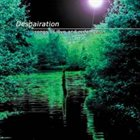 DESPAIRATION Songs of Love and Redemprion album cover