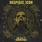 DESPISED ICON The Ills of Modern Man Album Cover