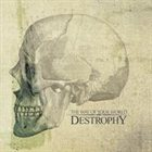 DESTROPHY The Way of Your World album cover