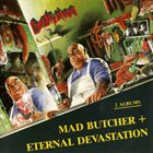 DESTRUCTION Mad Butcher / Eternal Devastation album cover
