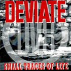 DEVIATE Small Traces of Life album cover