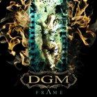 DGM FrAme album cover