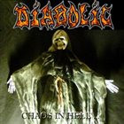 DIABOLIC Chaos in Hell album cover