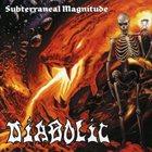 DIABOLIC Subterraneal Magnitude album cover