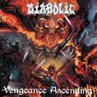 DIABOLIC Vengeance Ascending album cover