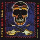 DICK DALE Better Shred Than Dead album cover