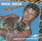 DICK DALE The Tiger's Loose album cover