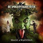 DIE APOKALYPTISCHEN REITER Moral & Wahnsinn album cover