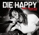 DIE HAPPY Most Wanted: 1993 - 2009 album cover