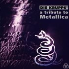 DIE KRUPPS — A Tribute to Metallica album cover