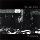 DIE KRUPPS Foundation album cover