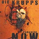DIE KRUPPS Paradise Now album cover