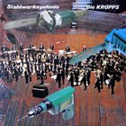 DIE KRUPPS Stahlwerksynfonie album cover