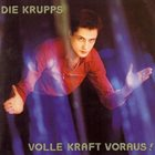 DIE KRUPPS Volle Kraft voraus! album cover