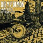 DIE MY DEMON Same World Different Eyes album cover