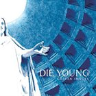 DIE YOUNG (TX) Graven Images album cover
