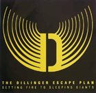 THE DILLINGER ESCAPE PLAN Setting Fire To Sleeping Giants album cover