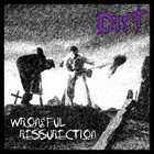 DIRT Wrongful Ressurection album cover