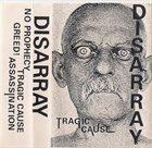 DISARRAY (NW) Tragic Cause album cover