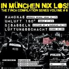 DISASSELN In München Nix Los! The 7 Inch Compilation Series Volume #6 album cover